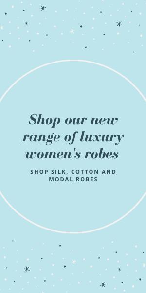 range of luxury womens robes